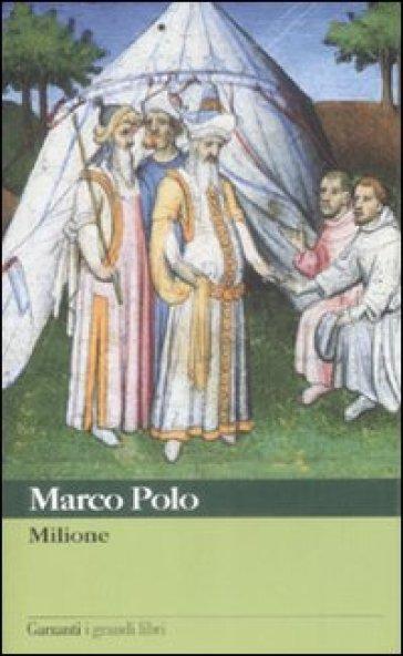 Milione - Marco Polo   Rochesterscifianimecon.com