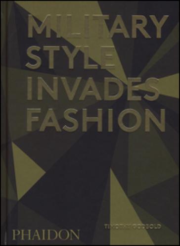 Military style invades fashion - Timothy Godbold | Rochesterscifianimecon.com