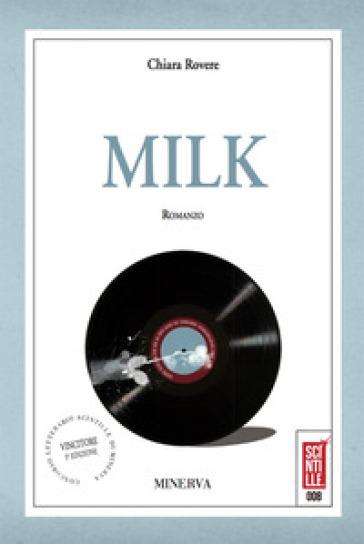Milk - Chiara Rovere |