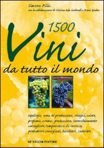 Millecinquecento vini da tutto il mondo - Cristina Sala Carbonell | Rochesterscifianimecon.com