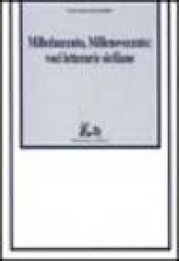Milleduecento, Millenovecento: voci letterarie siciliane - Lucrezia Lorenzini |
