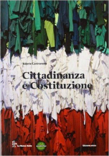 Milleduemila. Un mondo al plurale. Cittadinanza e Costituzione. Per le Scuole superiori. Con espansione online - Valerio Castronovo |