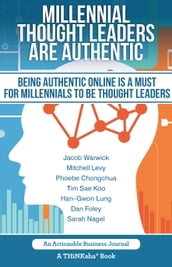 Millennial Thought Leaders Are Authentic