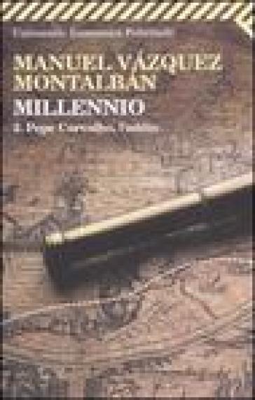 Millennio. Vol. 2: Pepe Carvalho, l'addio. - Manuel Vazquez Montalban | Jonathanterrington.com