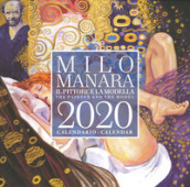 Milo Manara. Il pittore e la modella. Calendario 2020-The painter and the model. Calendar 2020