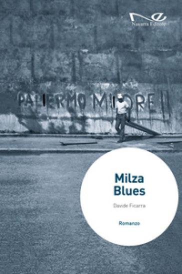 Milza blues - Davide Ficarra |