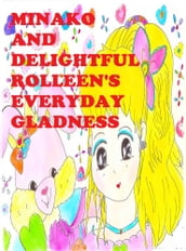 Minako and Delightful Rolleen s Everyday Gladness