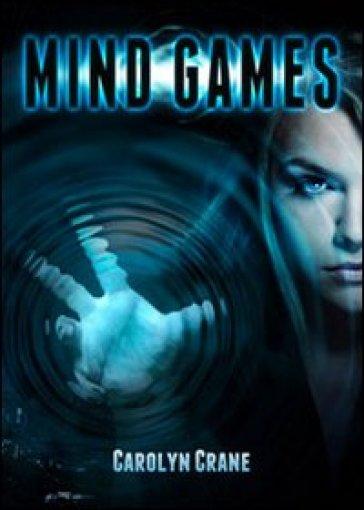 Mind games - Carolyn Crane  