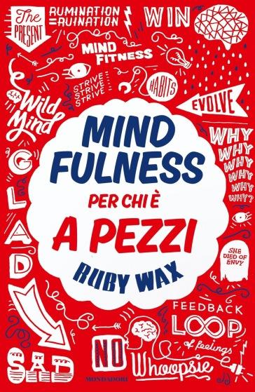 Mindfulness per chi è a pezzi - Ruby Wax  