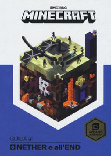 Minecraft. Guida al Nether e all'End - Stephanie Milton |