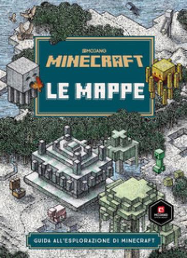 Minecraft Mojang Le Mappe Guida All Esplorazione Di Minecraft Stephanie Milton Libro Mondadori Store