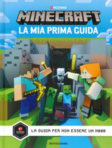 Minecraft Mojang. La mia prima guida - Stephanie Milton pdf epub