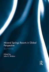 Mineral Springs Resorts in Global Perspective