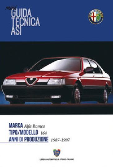 Mini guida tecnica Asi. Alfa Romeo 164