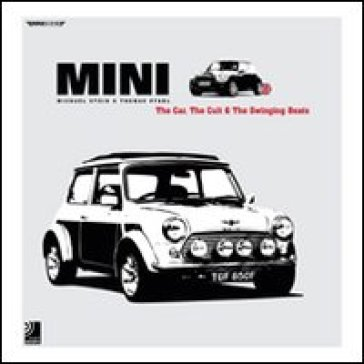 Mini the car. The cult and british beats. Con 4 CD Audio