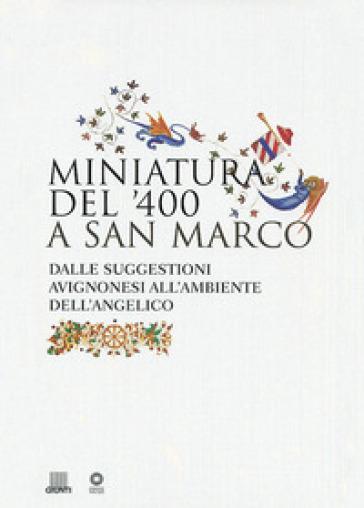 Miniatura del '400 a San Marco - M. Scudieri | Rochesterscifianimecon.com