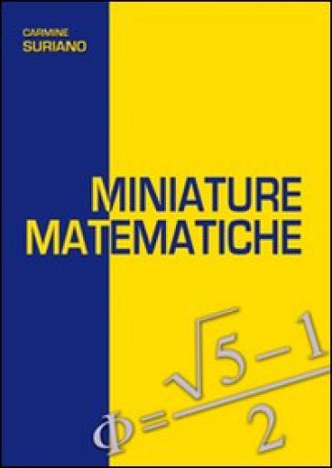 Miniature matematiche - Carmine Suriano | Jonathanterrington.com