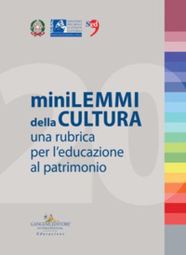 Minilemmi della cultura. Una rubrica per l'educazione al patrimonio - Centro per i servizi educativi del museo e del territorio pdf epub