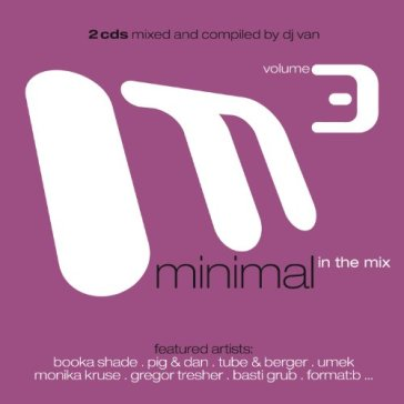 Minimal in the mix vol.3