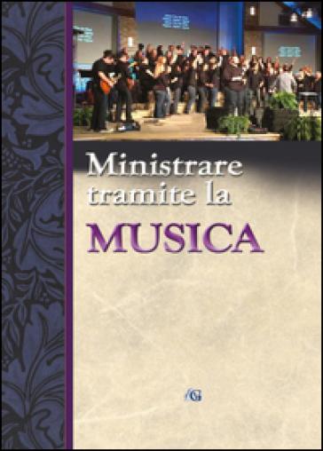 Ministrare tramite la musica - Delton L. Alford | Rochesterscifianimecon.com