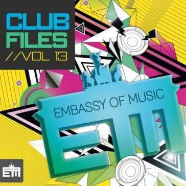 Ministry of sound  - club files vol.13
