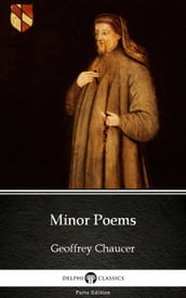 Minor Poems by Geoffrey Chaucer - Delphi Classics (Illustrated)