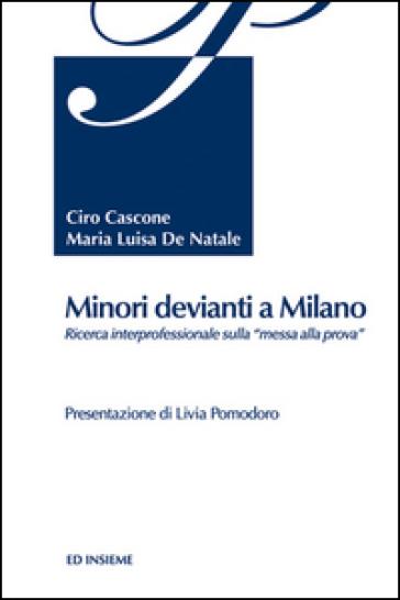 Minori devianti a Milano - Maria Luisa De Natale |