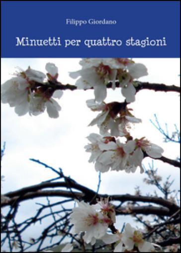 Minuetti per quattro stagioni - Filippo Giordano   Jonathanterrington.com