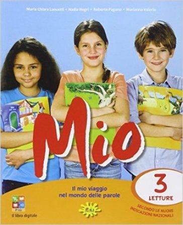Mio. Per la Scuola elementare. Con e-book. Con espansione online. 3.