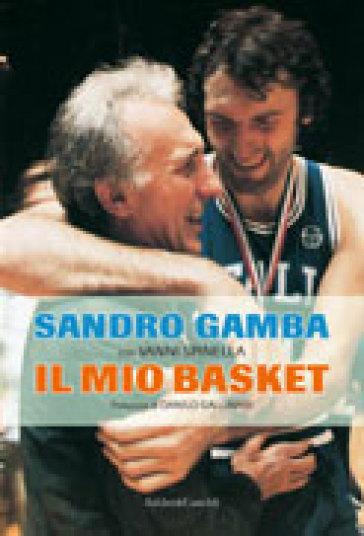 Mio basket (Il) - Sandro Gamba  