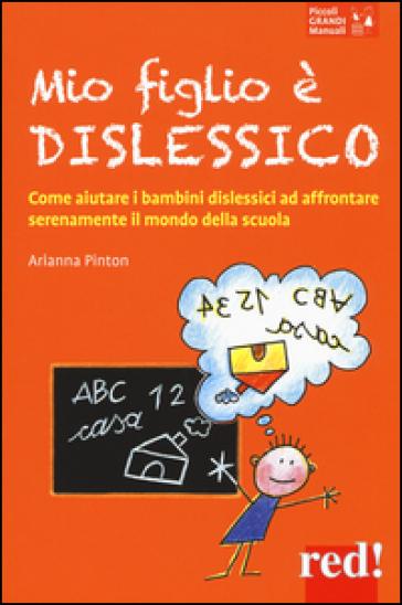 Mio figlio è dislessico - Arianna Pinton pdf epub