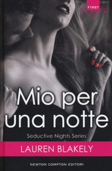 Mio per una notte. Seductive nights - Lauren Blakely pdf epub