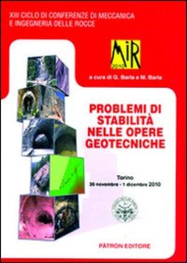 Mir 2010. Problemi di stabilità nelle opere geotecniche. Torino 2010 - M. Barla   Rochesterscifianimecon.com