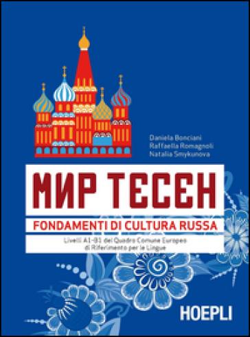 Mir Tesen. Fondamenti di cultura russa - Daniela Bonciani   Thecosgala.com