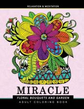Miracle Floral Bouquets and Garden