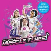 Miracle tunes (cd digifile glitterato + poster + magnete)