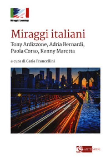 Miraggi italiani Tony Ardizzone, Kenny Marotta - C. Francellini pdf epub
