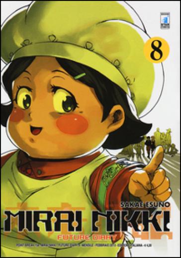 Mirai Nikki. Future diary. 8. - Esuno Sakae  