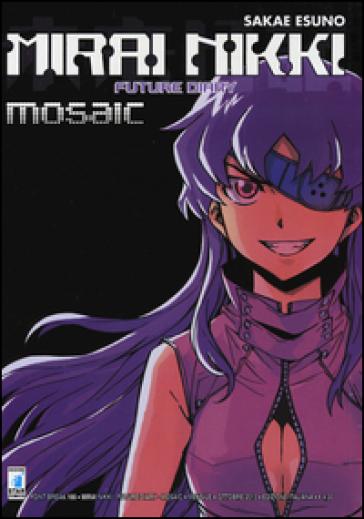 Mirai Nikki mosaic. volume unico - Esuno Sakae  