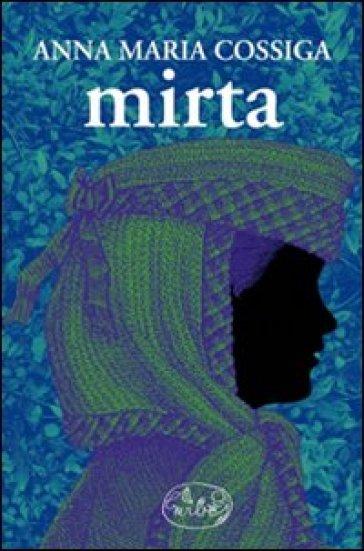 Mirta - Annamaria Cossiga |