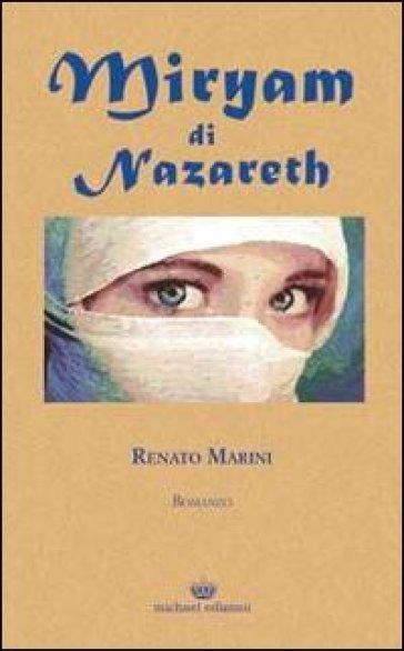 Miryam di Nazareth - Renato Marini |