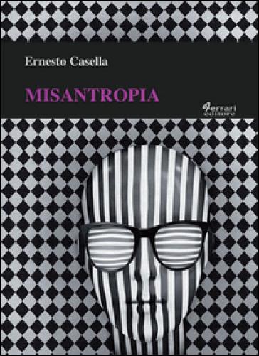 Misantropia - Ernesto Casella |