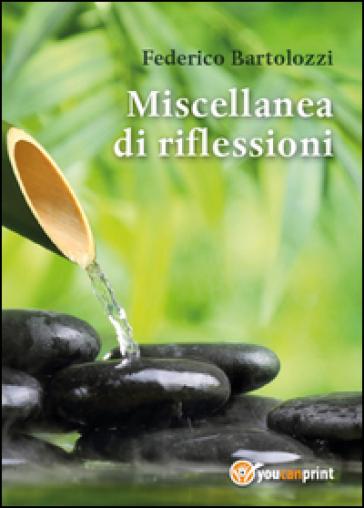 Miscellanea di riflessioni - Federico Bartolozzi | Kritjur.org