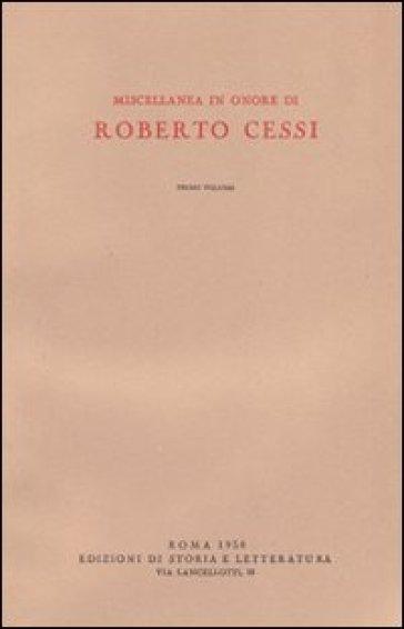 Miscellanea in onore di Roberto Cessi