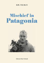 Mischief in Patagonia