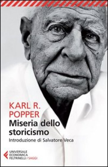 Miseria dello storicismo - Karl R. Popper |