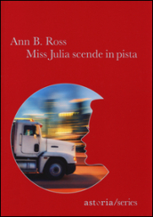 Miss Julia scende in pista