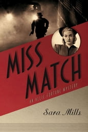 Miss Match: An Allie Fortune Mystery