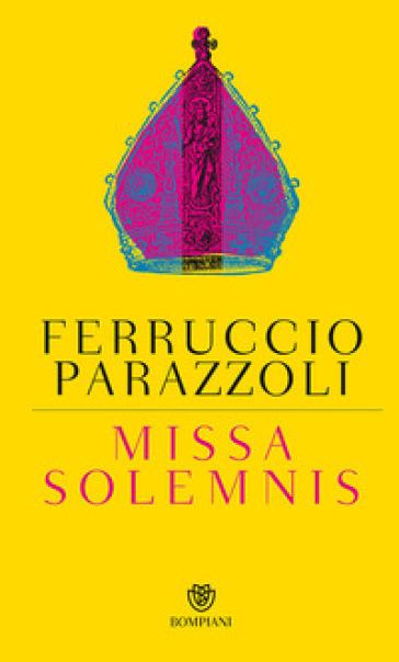 Missa solemnis - Ferruccio Parazzoli |