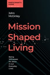 Mission Shaped Living Participant s Guide
